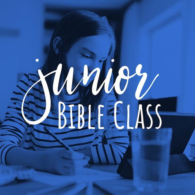 Junior Bible Class